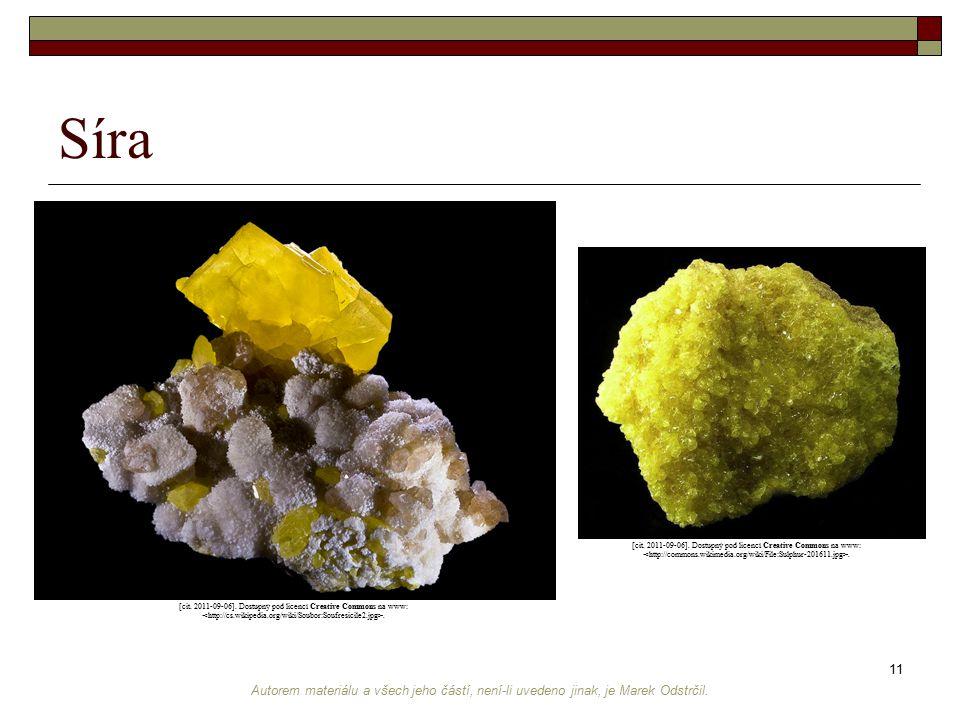 Síra [cit. 2011-09-06]. Dostupný pod licencí Creative Commons na www: <http://commons.wikimedia.org/wiki/File:Sulphur-201611.jpg>.